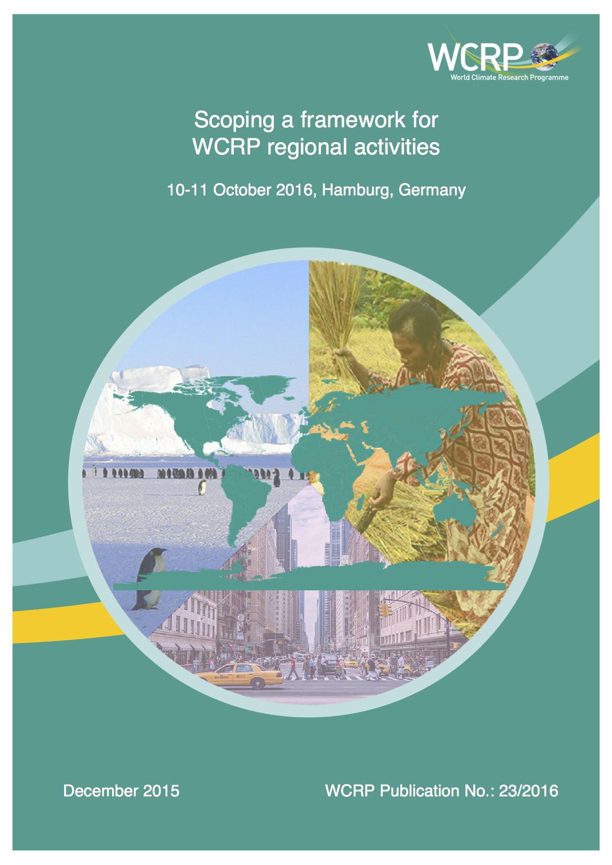 Scoping a Framework for WCRP Regional Activities